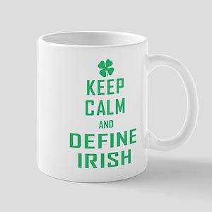 Keep Calm Define Irish Mug