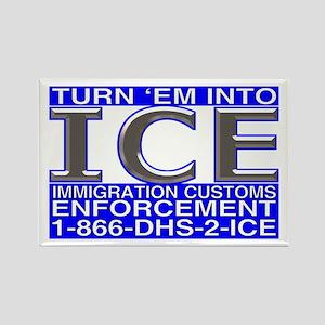 TURN 'EM INTO ICE - Rectangle Magnet