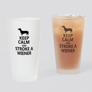 Keep calm and stroke a wiener Drinking Glass
