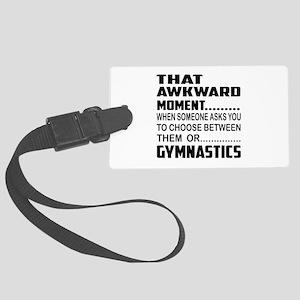 That Awkward Moment... Gymnastic Large Luggage Tag