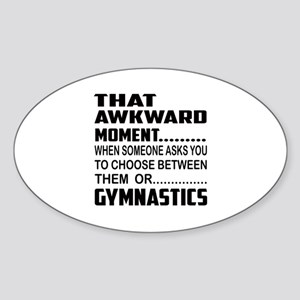 That Awkward Moment... Gymnastics Sticker (Oval)
