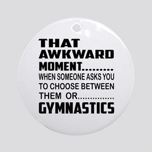 That Awkward Moment... Gymnastics Round Ornament