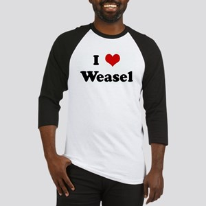 I Love Weasel Baseball Jersey