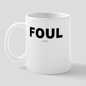 FOUL -  Mug