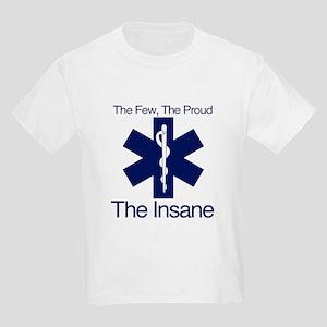 The Few, The Proud, The Insane Kids Light T-Shirt