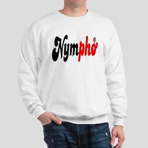 Nympho Sweatshirt