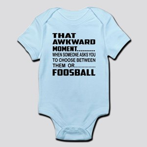 That Awkward Moment... foosball Infant Bodysuit