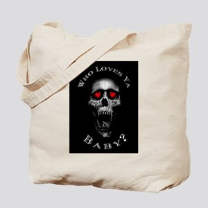 Who Loves Ya Baby? Tote Bag