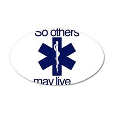 So others may live ... Wall Sticker