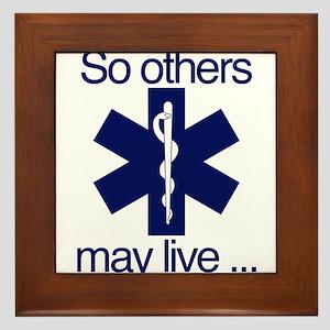 So others may live ... Framed Tile