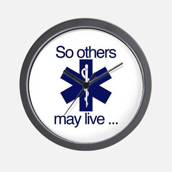 So others may live ... Wall Clock