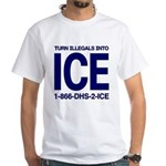 TURN ILLEGALS INTO ICE - White T-Shirt