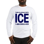 TURN ILLEGALS INTO ICE - Long Sleeve T-Shirt