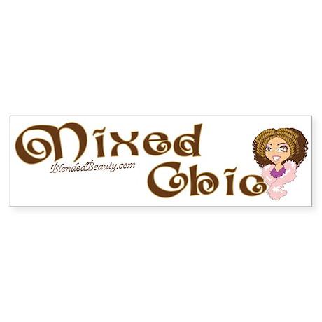 Mixed Chic Bumper Sticker
