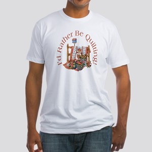 Rather Be Quilting Fitted T-Shirt