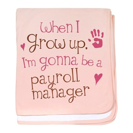 Future Payroll Manager baby blanket
