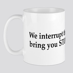 We interrupt this marriage Mugs