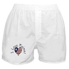 I Love Maine! Boxer Shorts