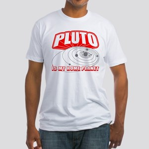 Pluto is my Home Planet Fitted T-Shirt