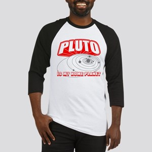 Pluto is my Home Planet Baseball Jersey