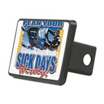 Plan Your Sick Days Wisely Rectangular Hitch Cover