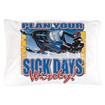 Plan Your Sick Days Wisely Pillow Case
