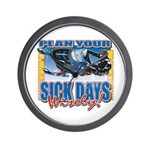 Plan Your Sick Days Wisely Wall Clock