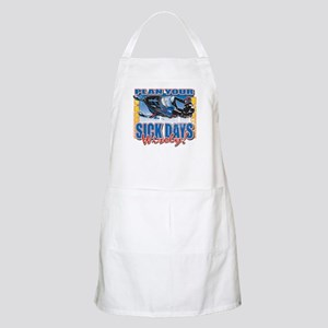 Plan Your Sick Days Wisely Apron