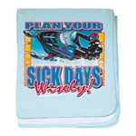 Plan Your Sick Days Wisely baby blanket