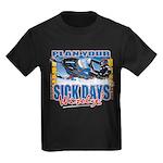 Plan Your Sick Days Wisely Kids Dark T-Shirt