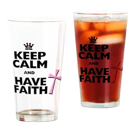 Keep Calm and Have Faith - pink polka-dots Drinkin