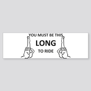 You must be this long Sticker (Bumper)