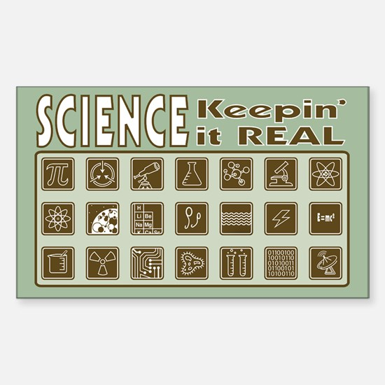Science Keepin' it REAL Decal