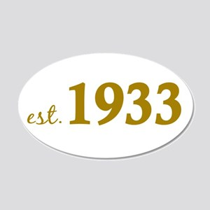 Est 1933 (Born in 1933) 20x12 Oval Wall Decal