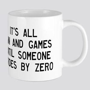 Fun And Games Divide By Zero Mugs