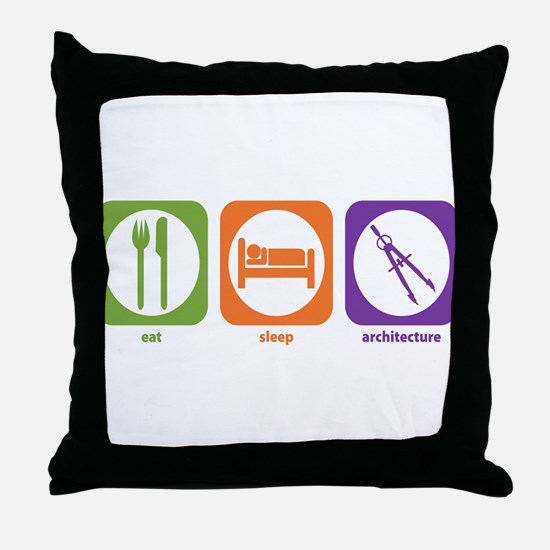 Eat Sleep Architecture Throw Pillow