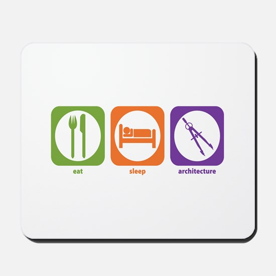 Eat Sleep Architecture Mousepad