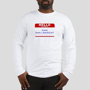 John Smallberries Long Sleeve T-Shirt