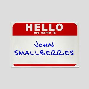 John Smallberries Rectangle Magnet