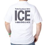 TURN ILLEGALS INTO ICE -  Golf Shirt