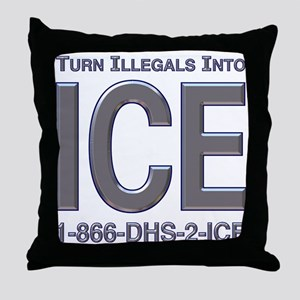 TURN ILLEGALS INTO ICE -  Throw Pillow