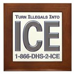 TURN ILLEGALS INTO ICE - Framed Tile