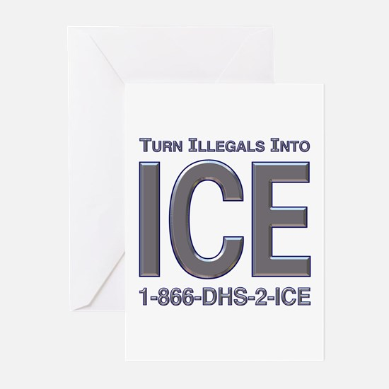 TURN ILLEGALS INTO ICE -  Greeting Cards (Package
