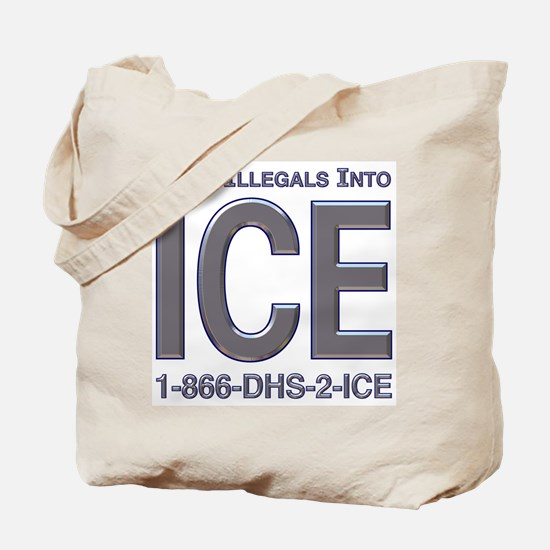 TURN ILLEGALS INTO ICE -  Tote Bag