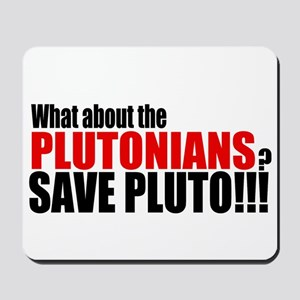 Save the Plutonians v.2 Mousepad