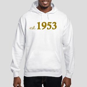 Est 1953 (Born in 1953) Hooded Sweatshirt