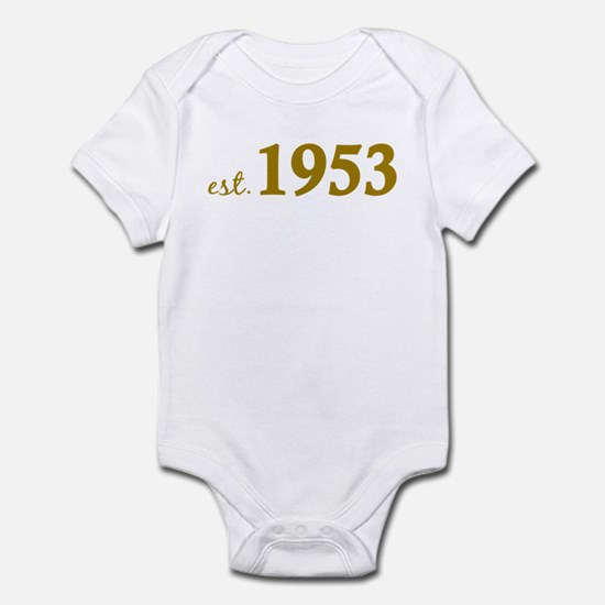 Est 1953 (Born in 1953) Infant Bodysuit