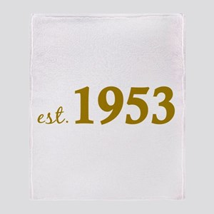 Est 1953 (Born in 1953) Throw Blanket