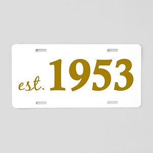 Est 1953 (Born in 1953) Aluminum License Plate