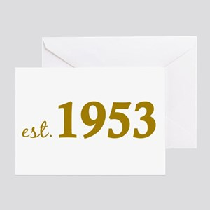Est 1953 (Born in 1953) Greeting Card